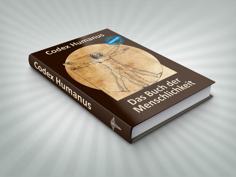 """""""Codex Humanus – das Buch der Menschlichkeit"""""""